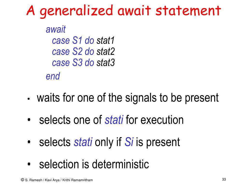 A generalized await statement