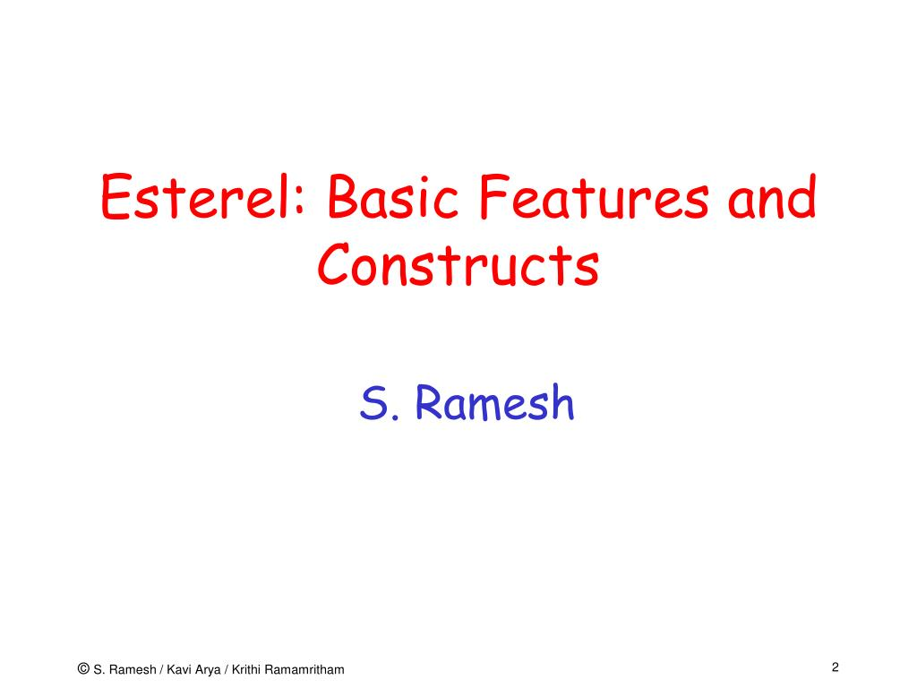 Esterel: Basic Features and Constructs