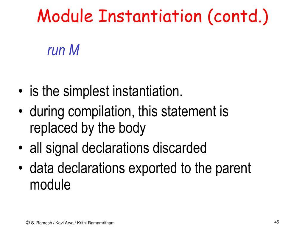 Module Instantiation (contd.)