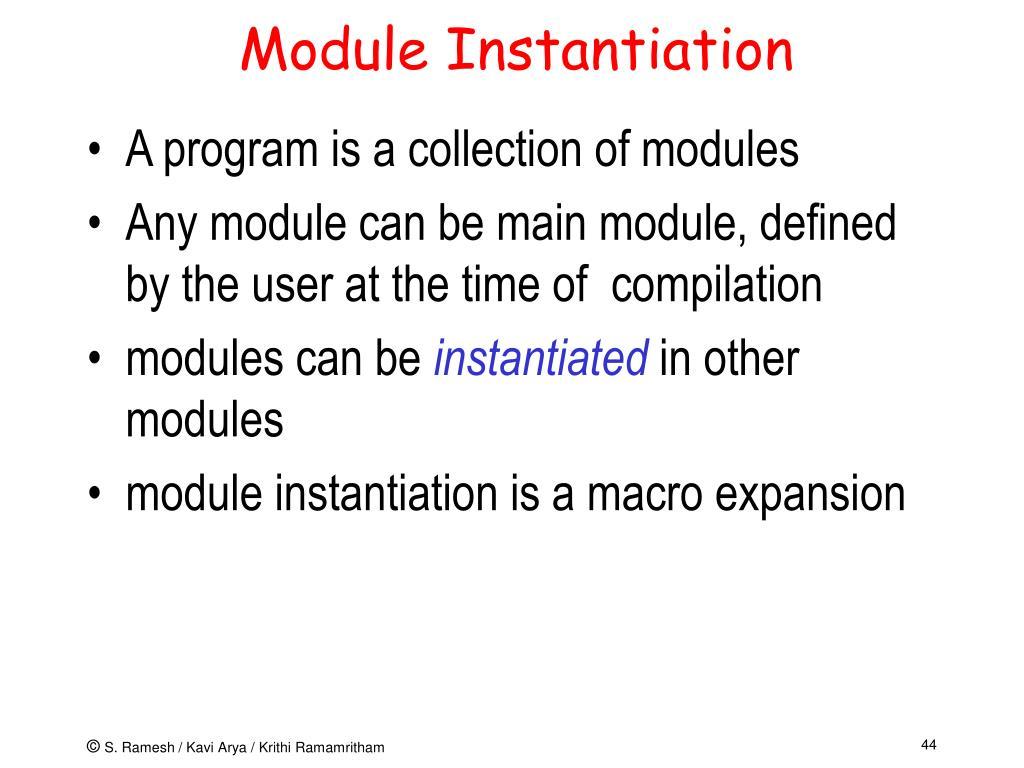Module Instantiation