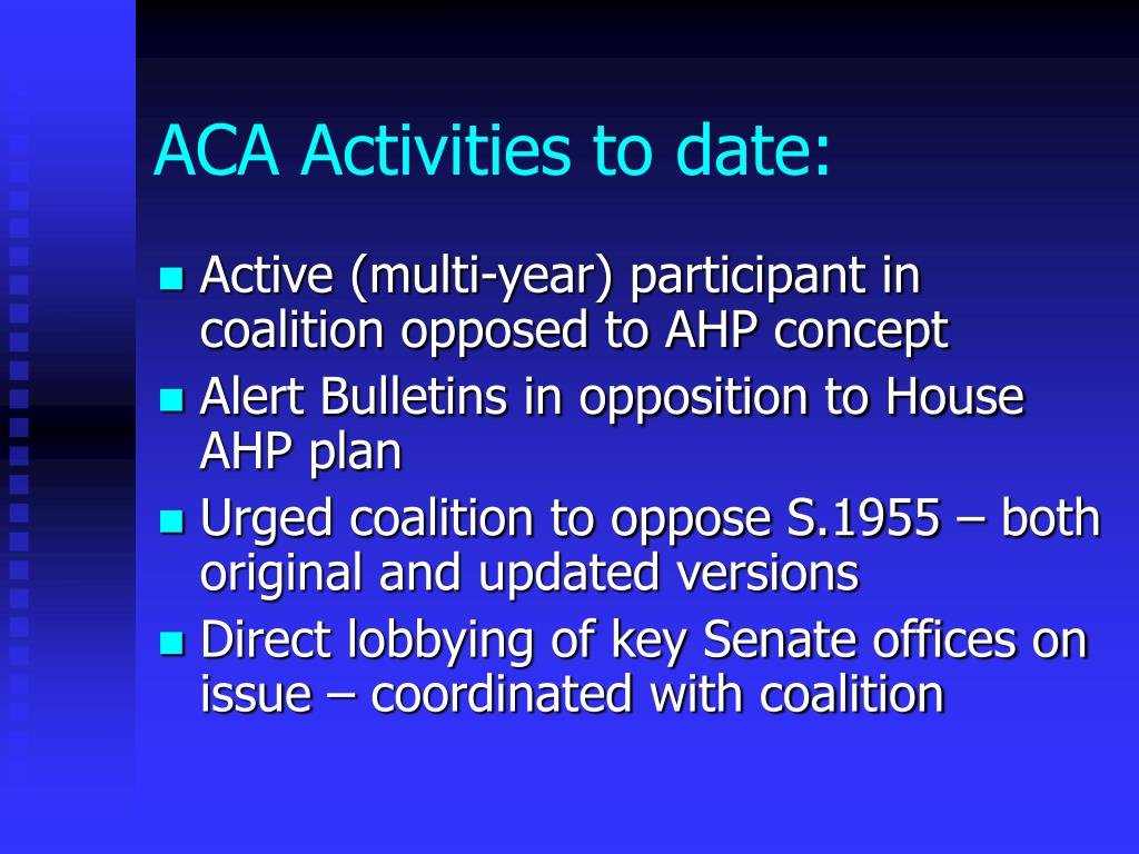 ACA Activities to date:
