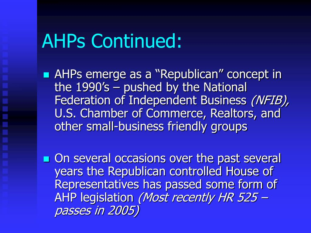 AHPs Continued: