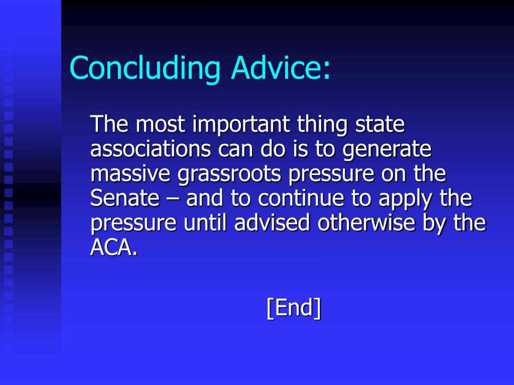 Concluding Advice: