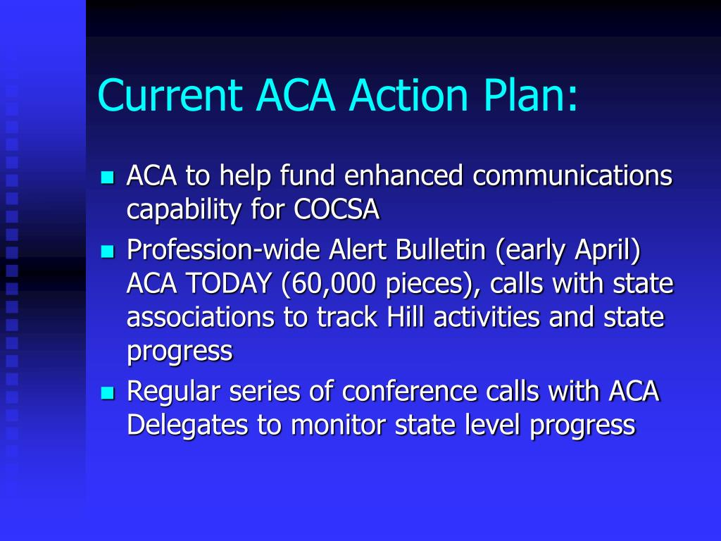 Current ACA Action Plan: