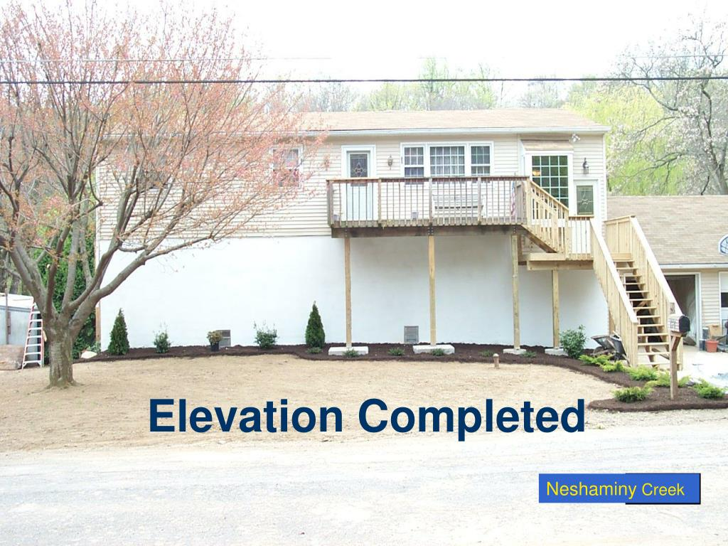 Elevation Completed