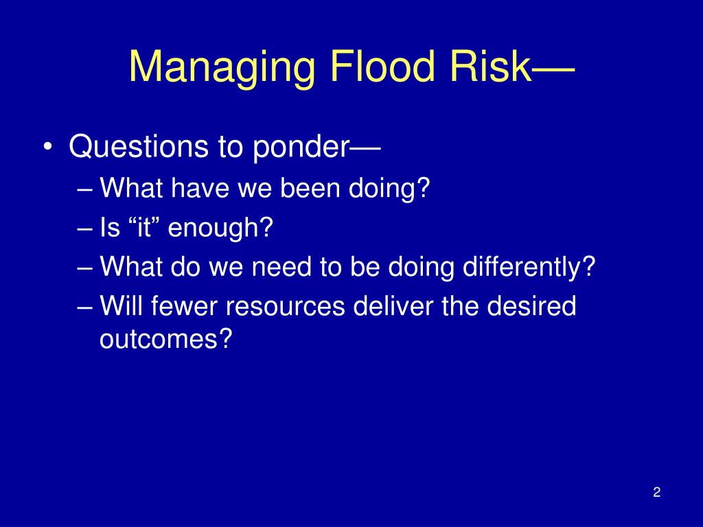 Managing Flood Risk—