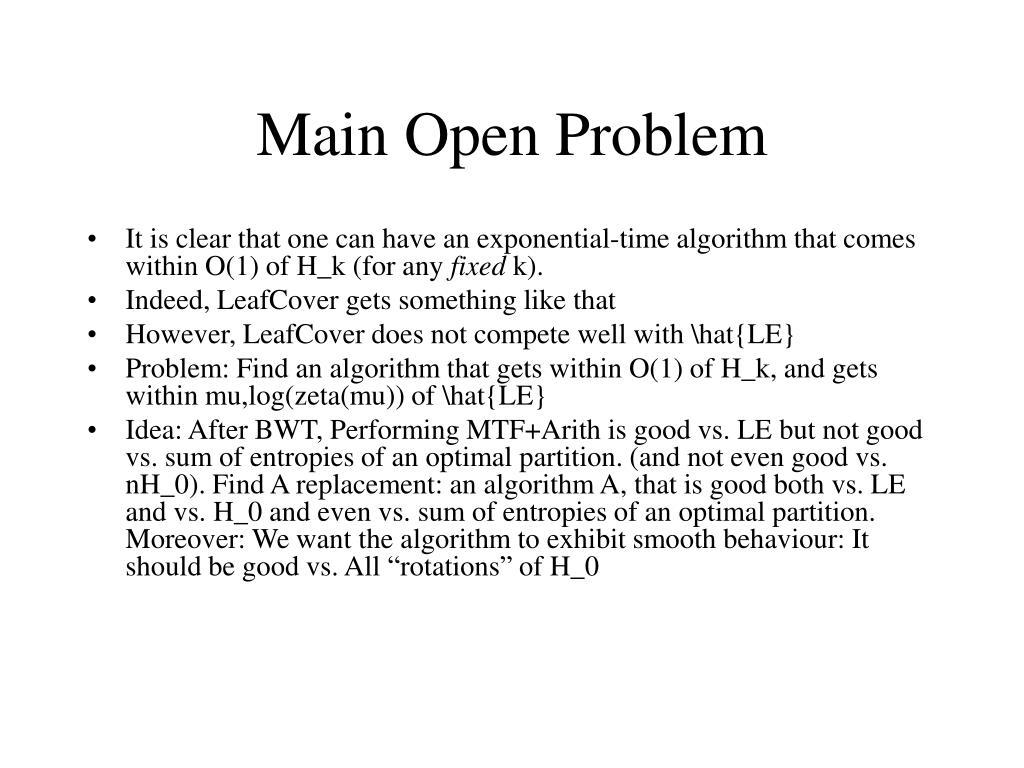 Main Open Problem