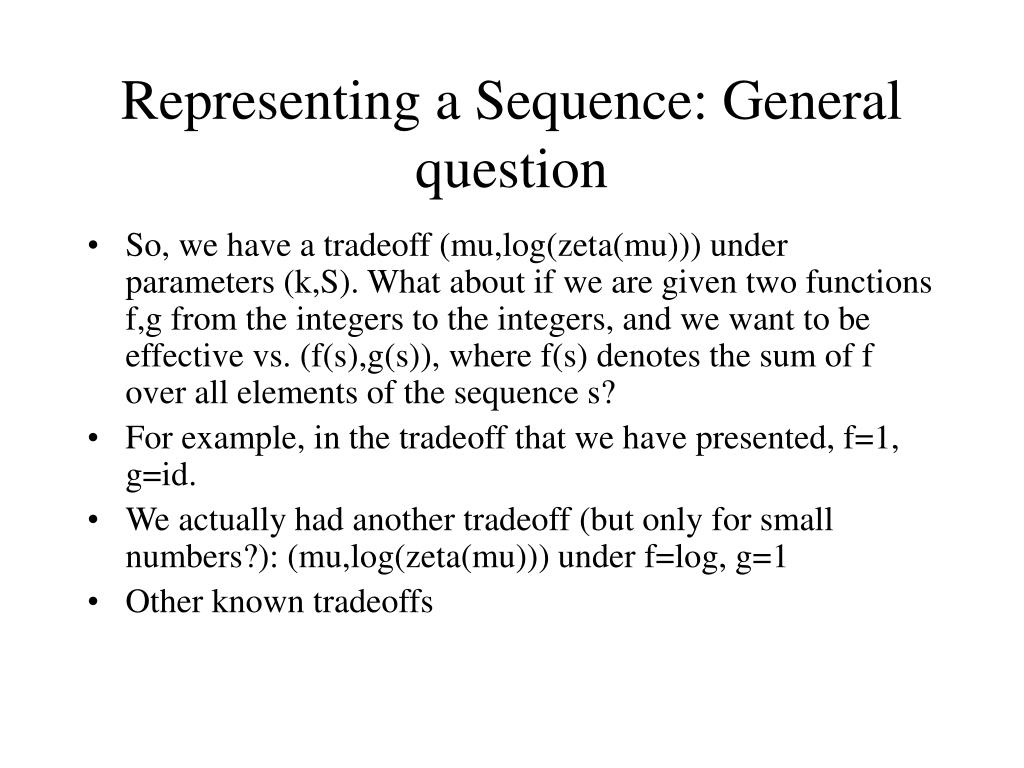 Representing a Sequence: General question