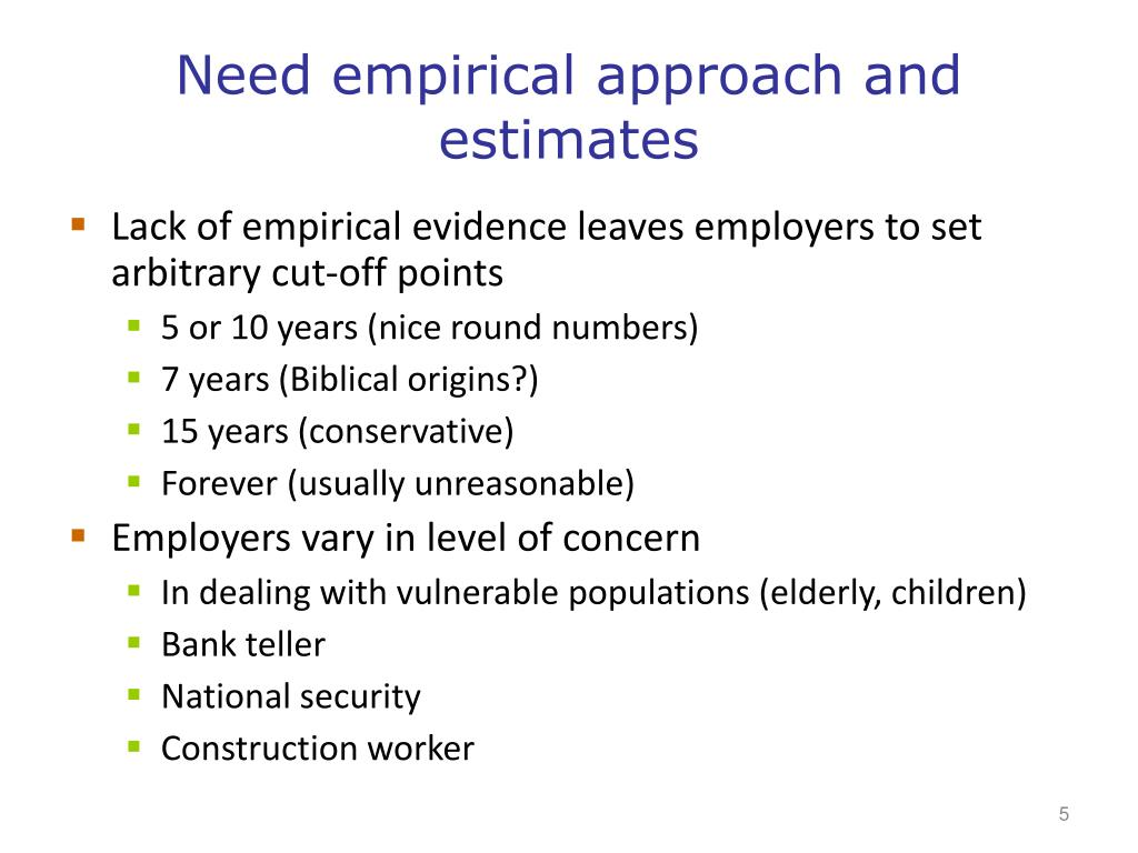 Need empirical approach and estimates