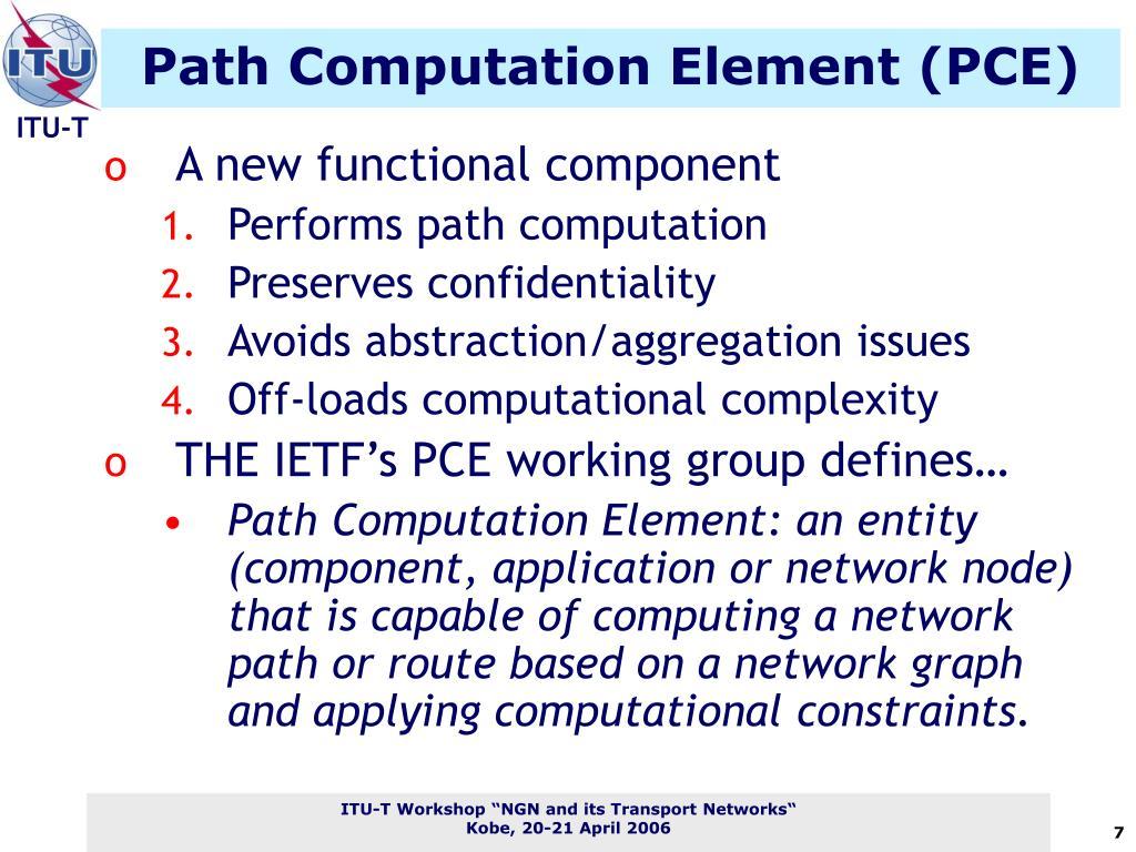 Path Computation Element (PCE)