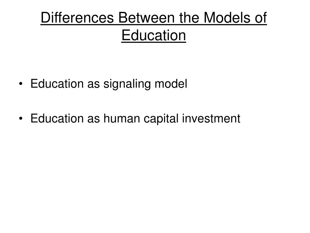 Differences Between the Models of Education