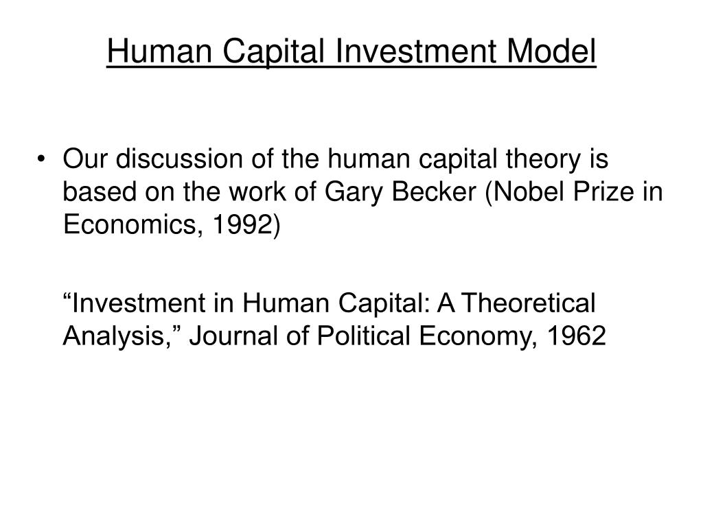 Human Capital Investment Model