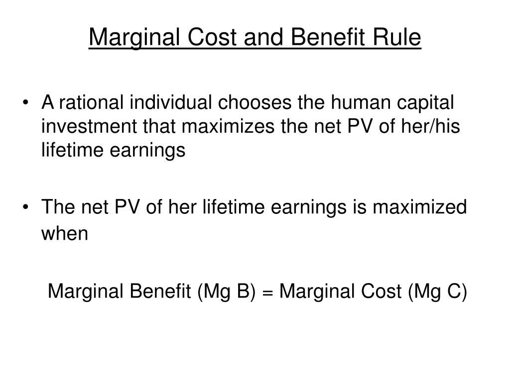 Marginal Cost and Benefit Rule