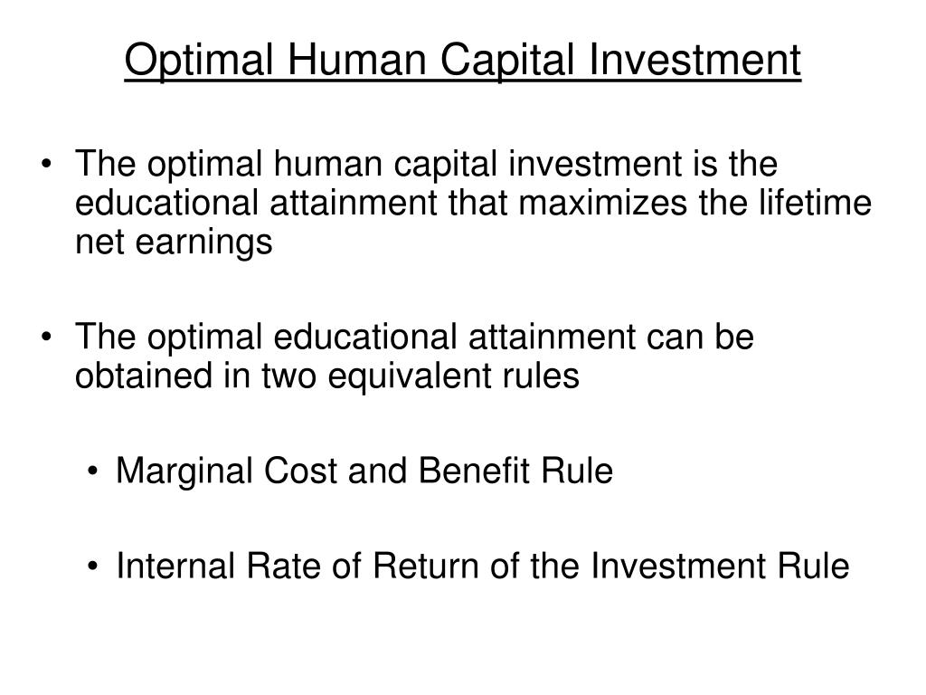 Optimal Human Capital Investment