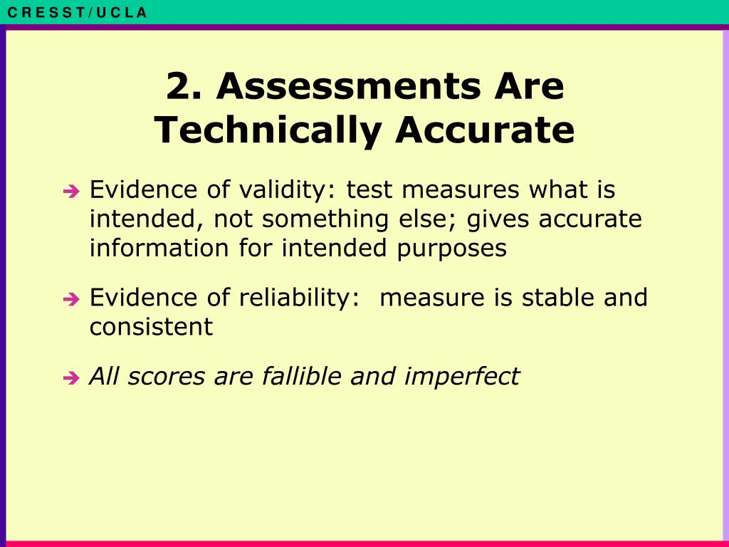 2. Assessments Are Technically Accurate