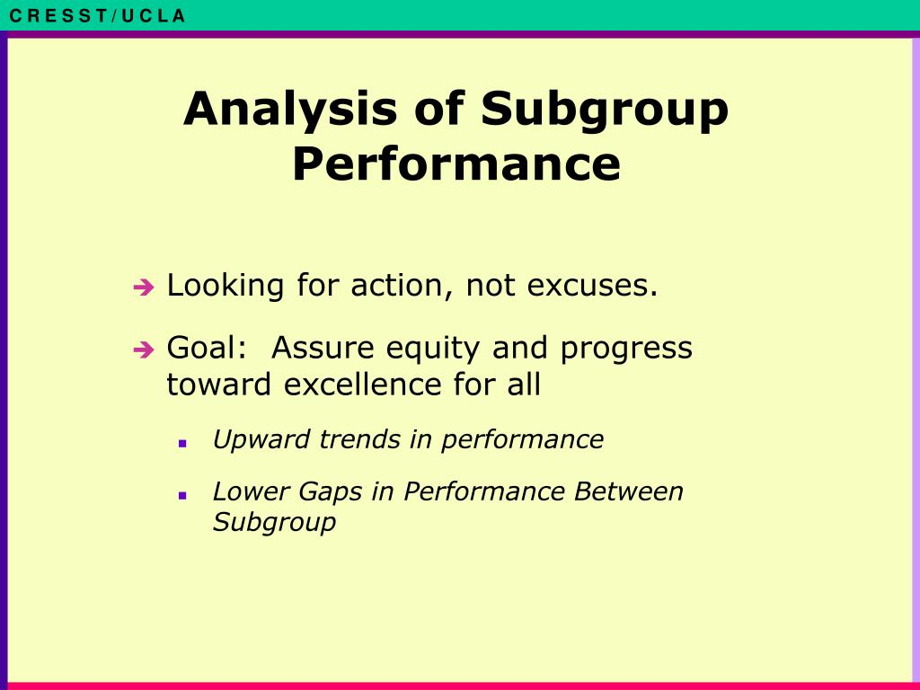Analysis of Subgroup Performance