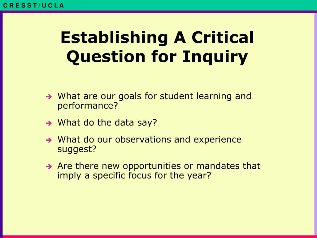 Establishing A Critical Question for Inquiry