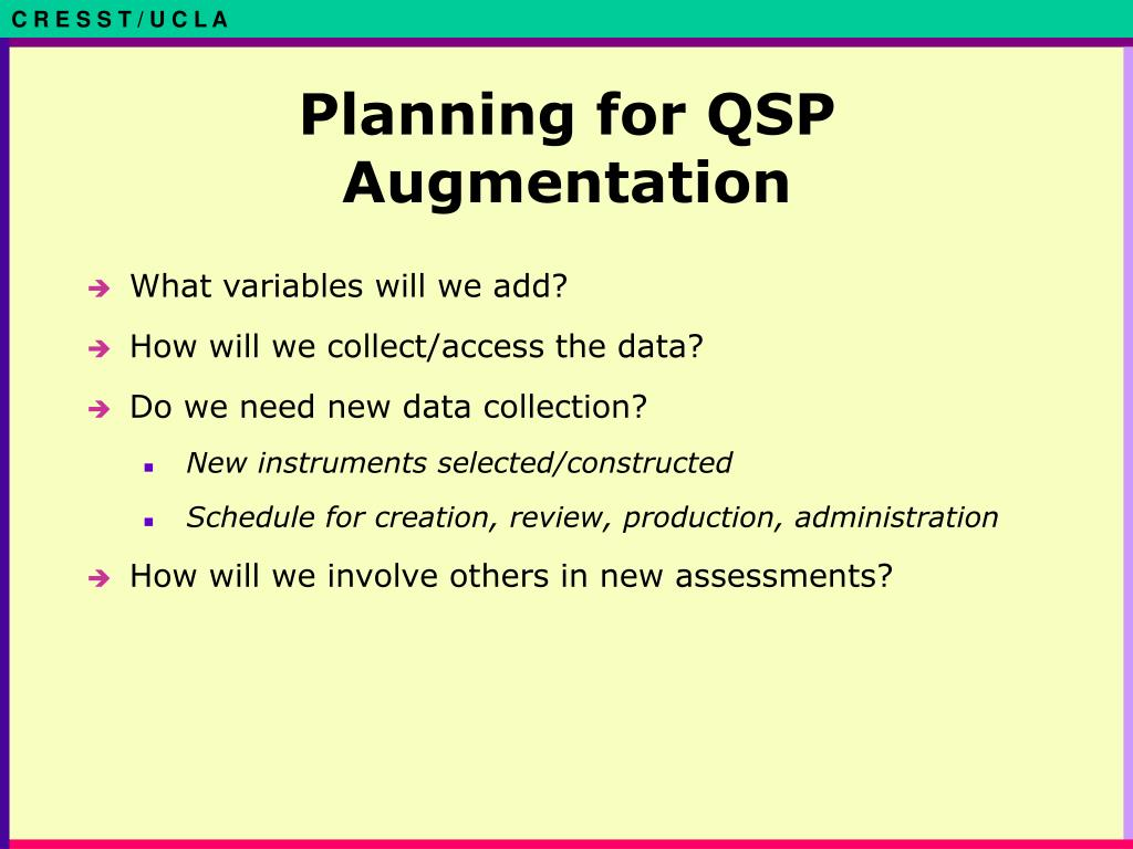 Planning for QSP Augmentation