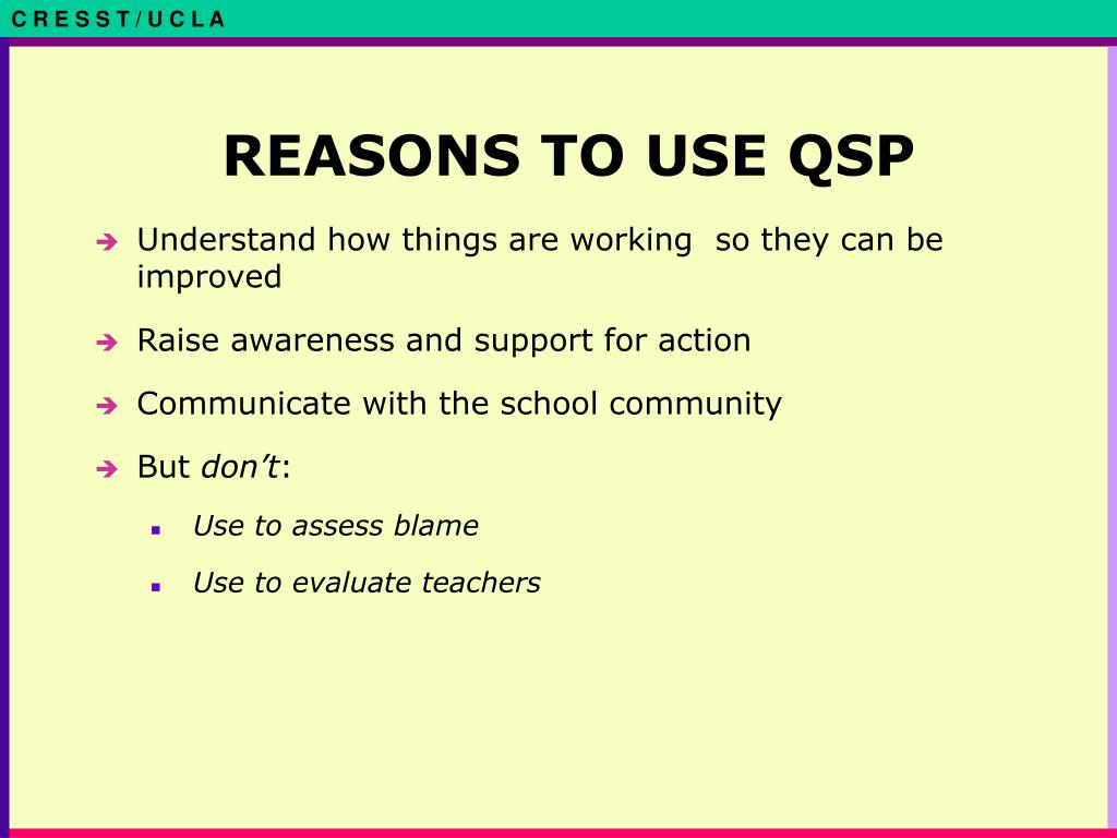 REASONS TO USE QSP