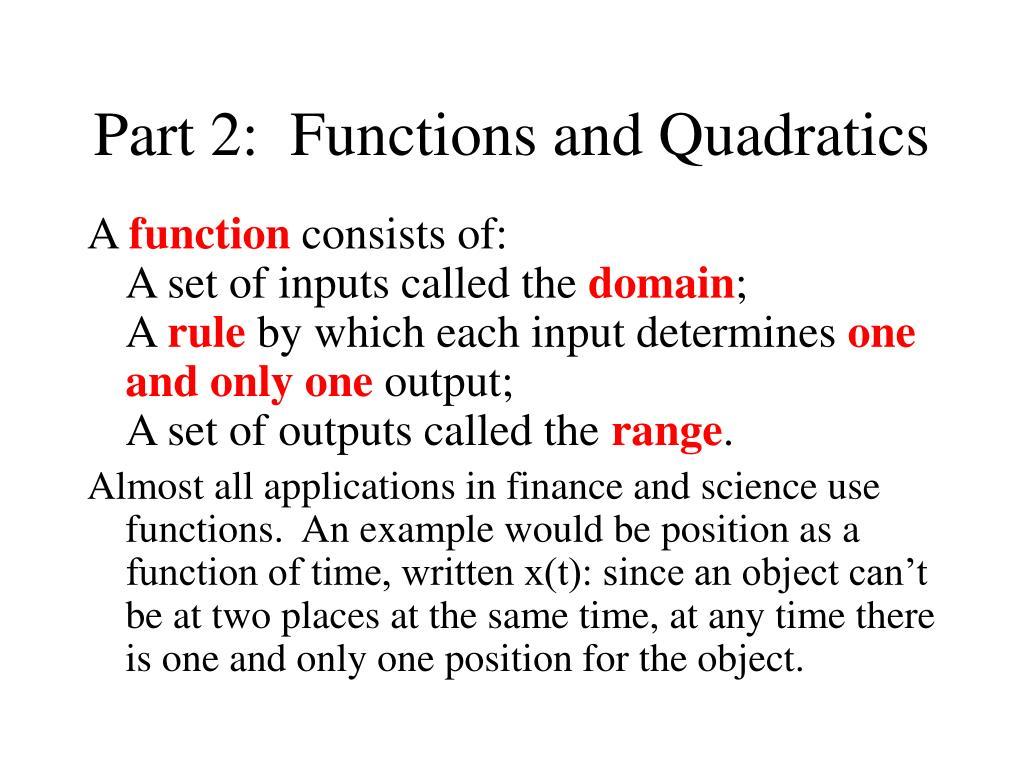 Part 2:  Functions and Quadratics