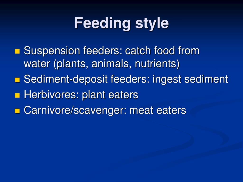 Feeding style