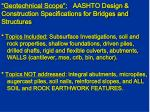 geotechnical scope aashto design construction specifications for bridges and structures