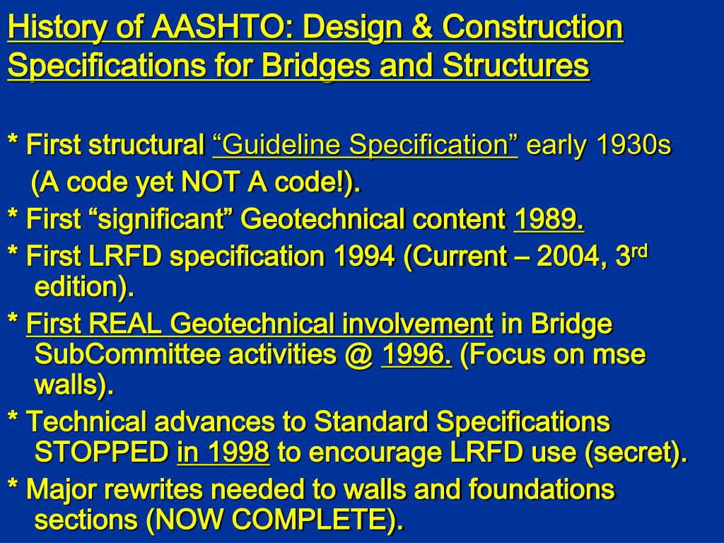History of AASHTO: Design & Construction Specifications for Bridges and Structures