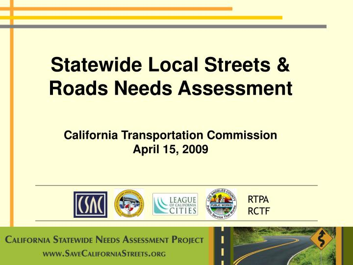 Statewide local streets roads needs assessment california transportation commission april 15 2009