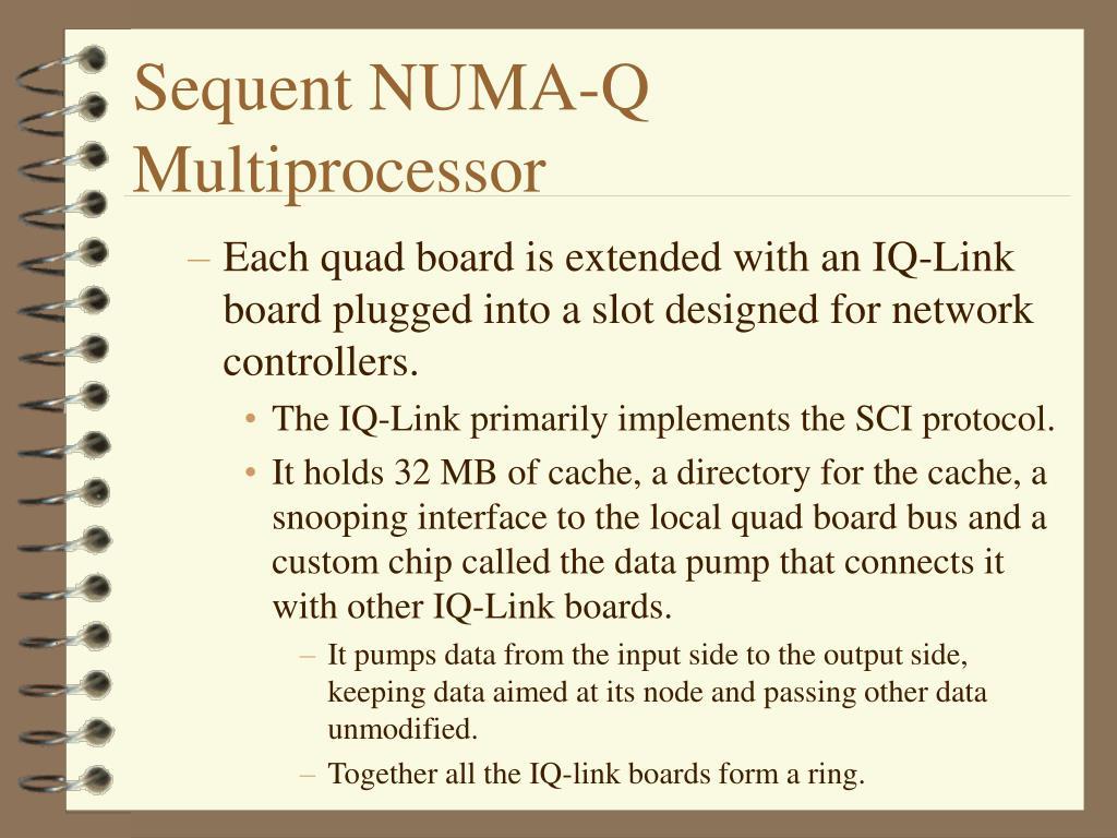Sequent NUMA-Q Multiprocessor