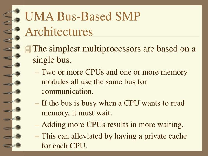 Uma bus based smp architectures l.jpg