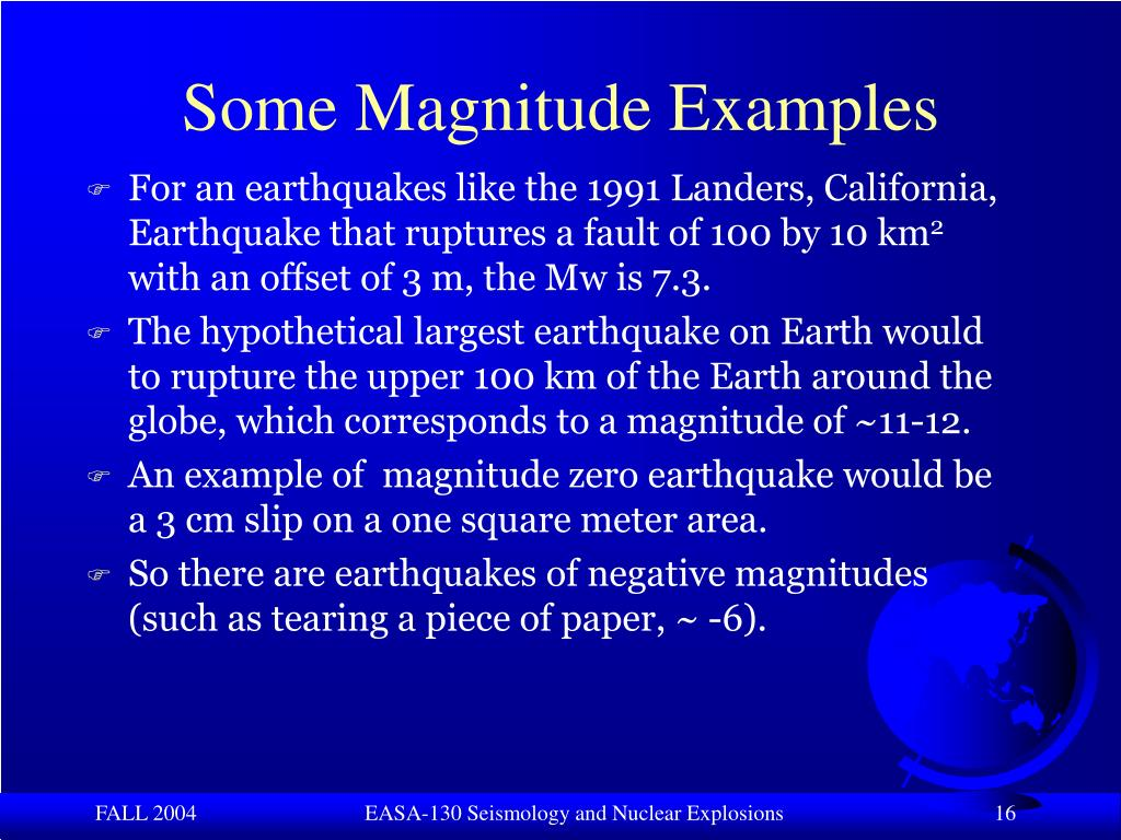 Some Magnitude Examples