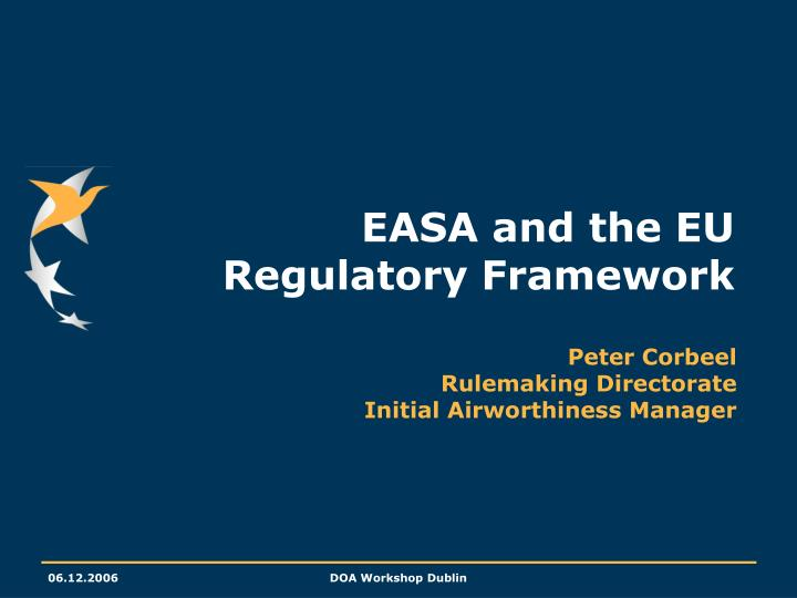 Easa and the eu regulatory framework l.jpg