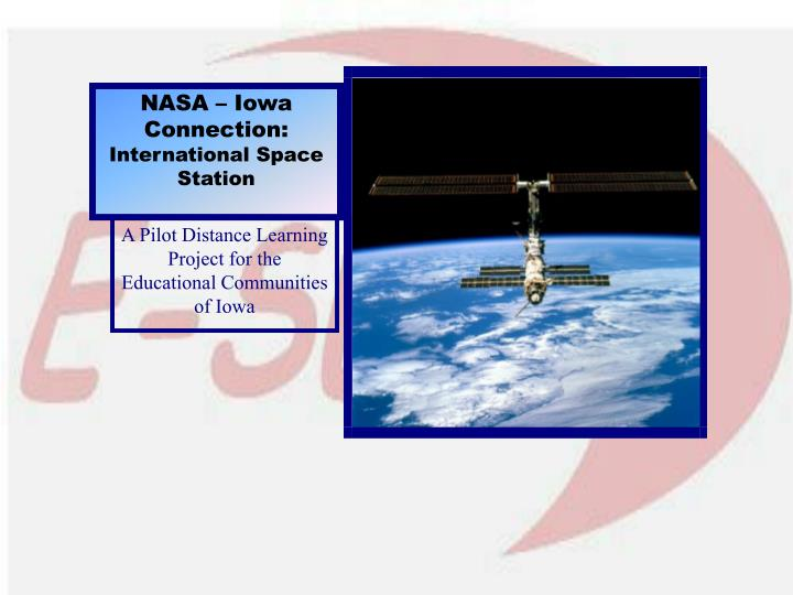 A pilot distance learning project for the educational communities of iowa