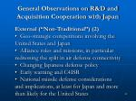 general observations on r d and acquisition cooperation with japan22