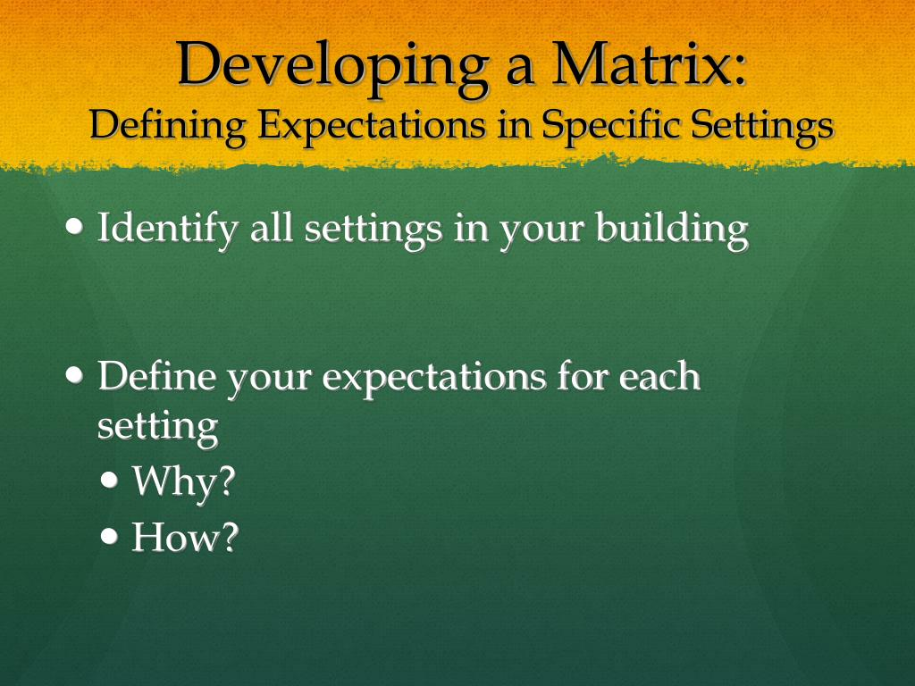 Developing a Matrix: