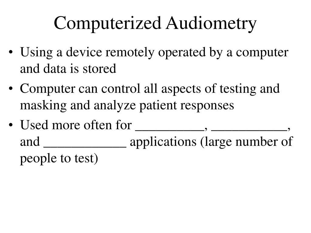 Computerized Audiometry