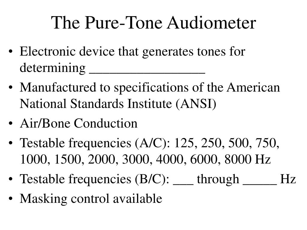 The Pure-Tone Audiometer