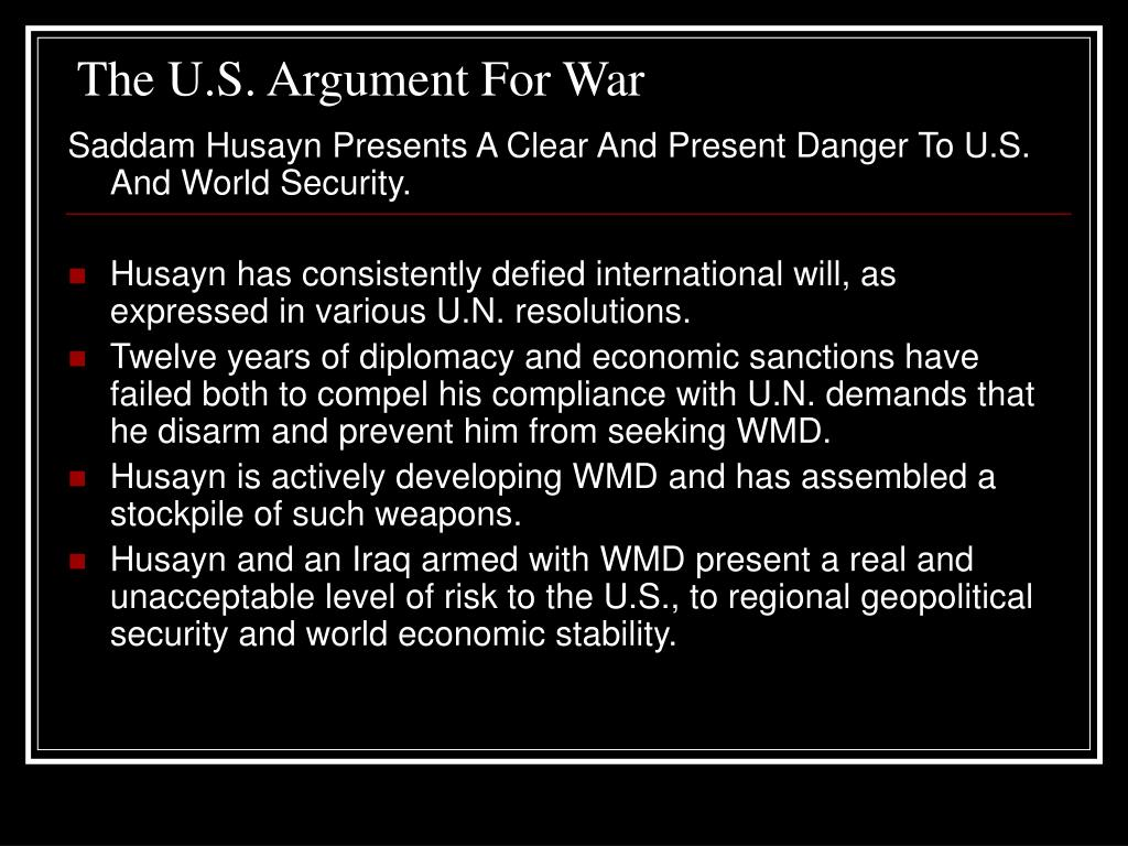 The U.S. Argument For War