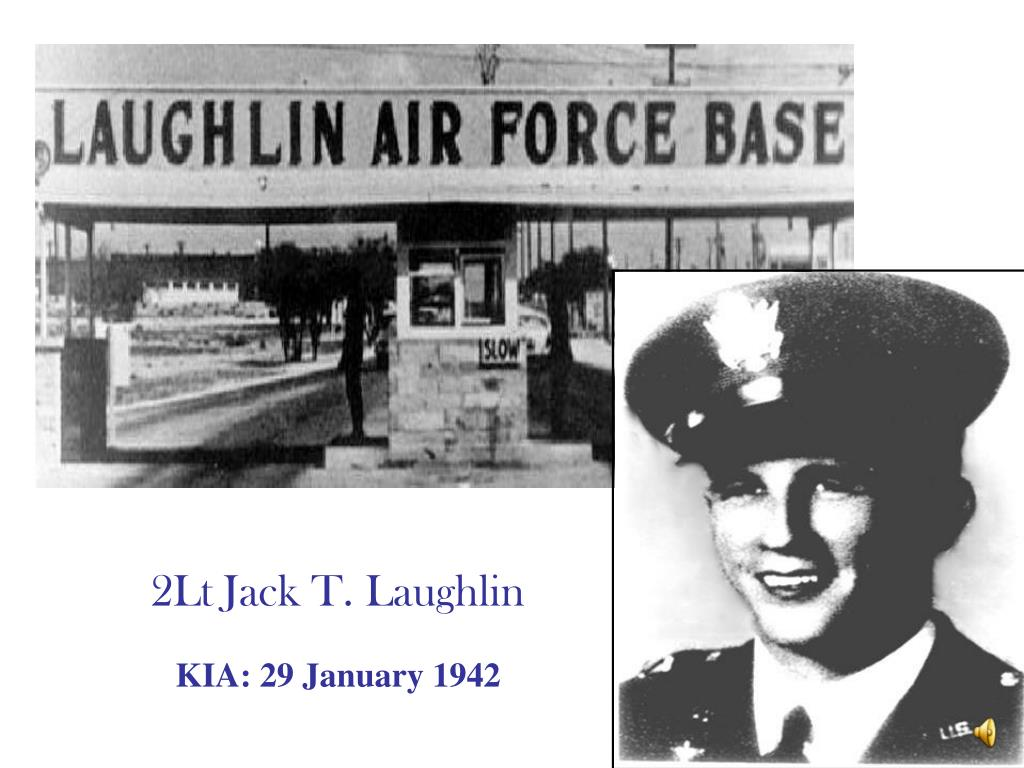 2Lt Jack T. Laughlin