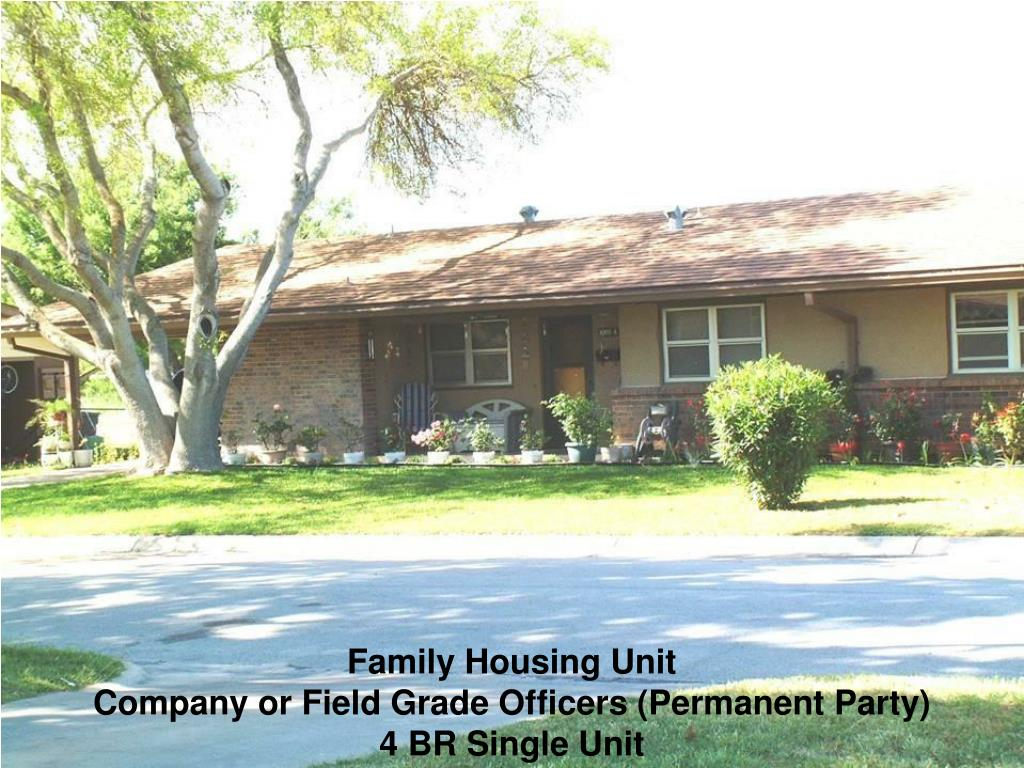 Family Housing Unit