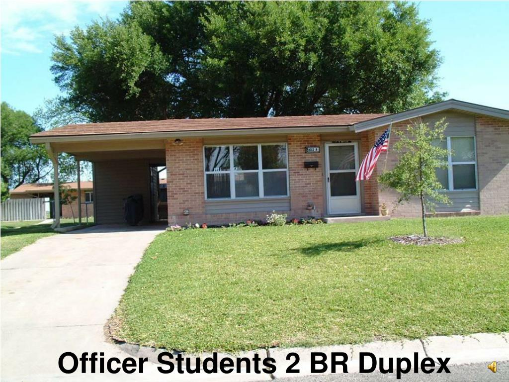 Officer Students 2 BR Duplex