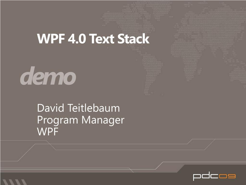 WPF 4.0 Text Stack