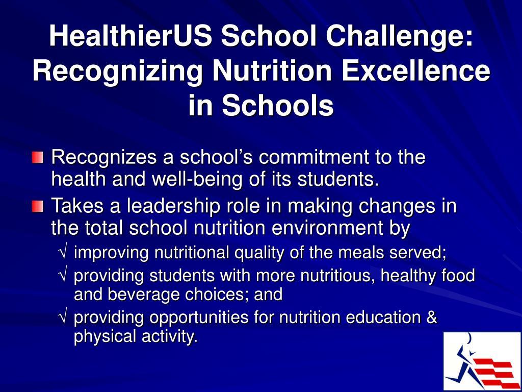 HealthierUS School Challenge: