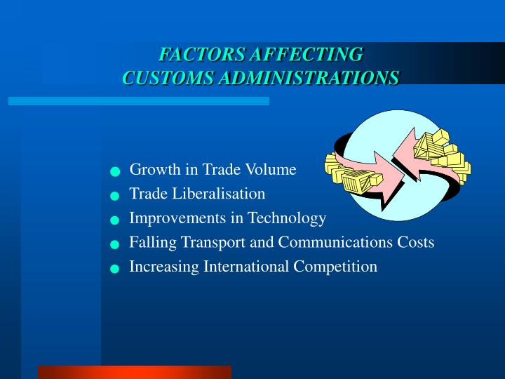 Factors affecting customs administrations