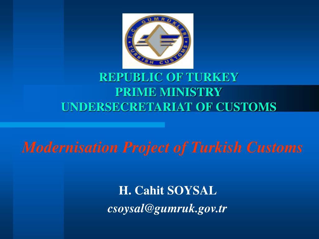 republic of turkey prime ministry undersecretariat of customs