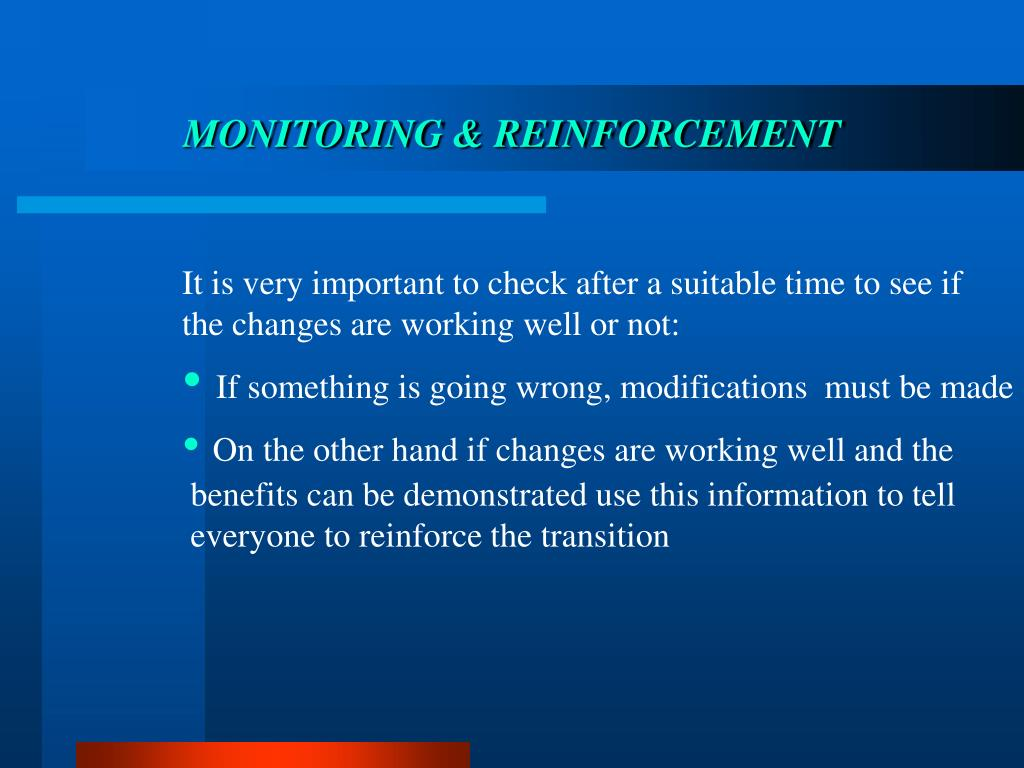 MONITORING & REINFORCEMENT