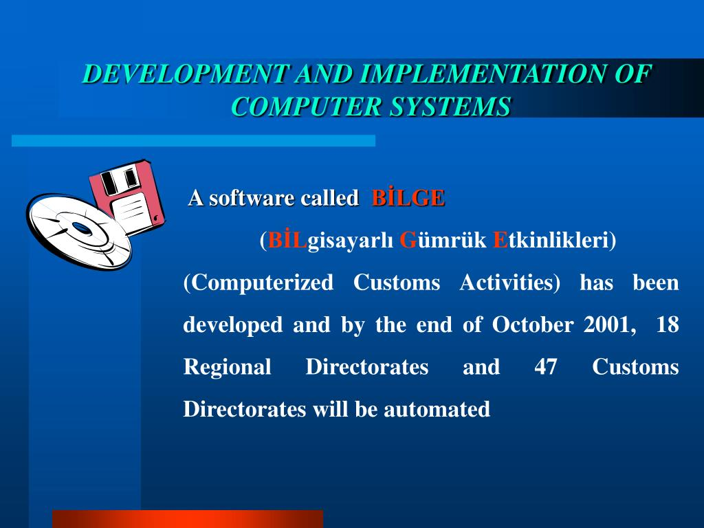 DEVELOPMENT AND IMPLEMENTATION OF
