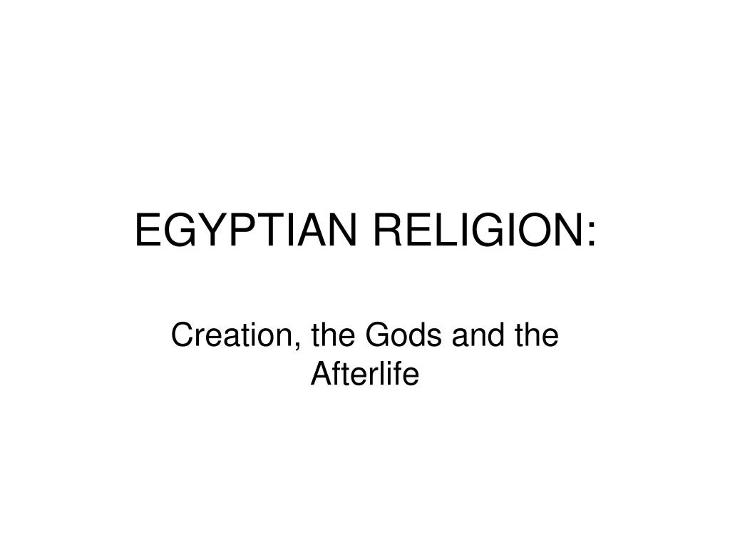 EGYPTIAN RELIGION: