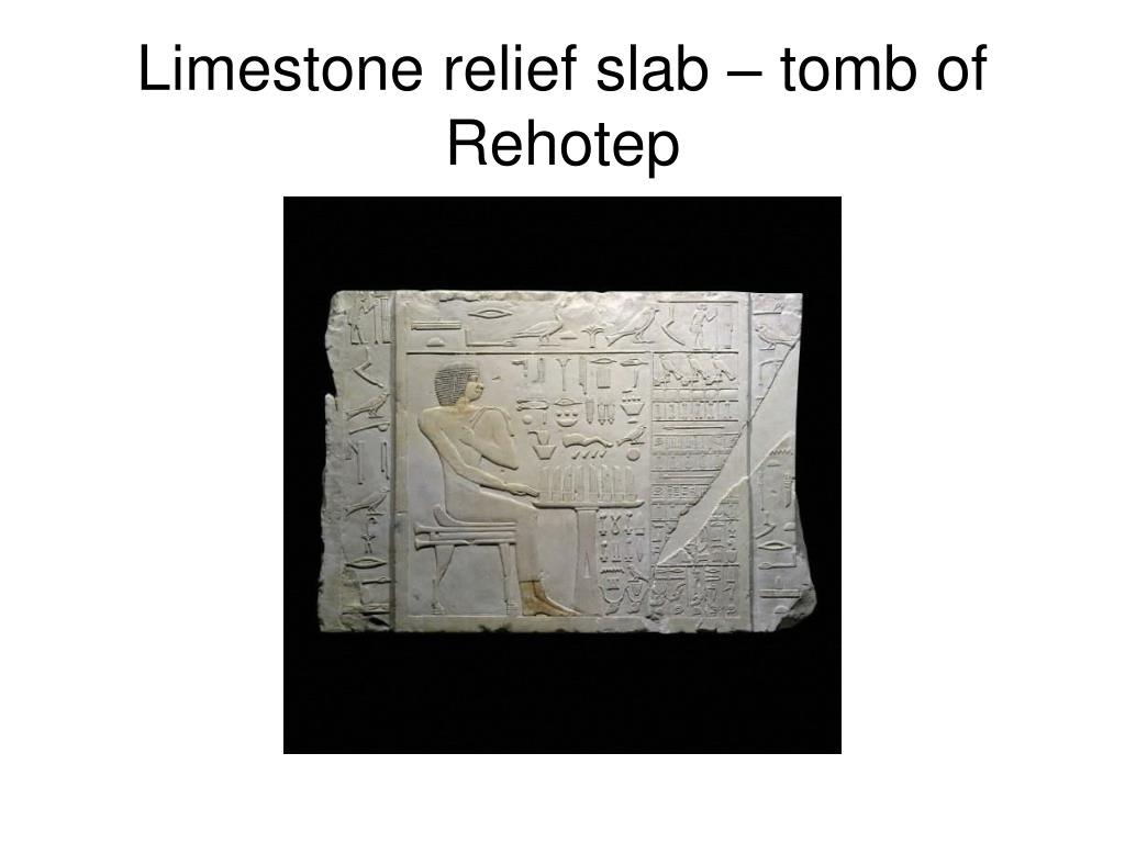 Limestone relief slab – tomb of Rehotep