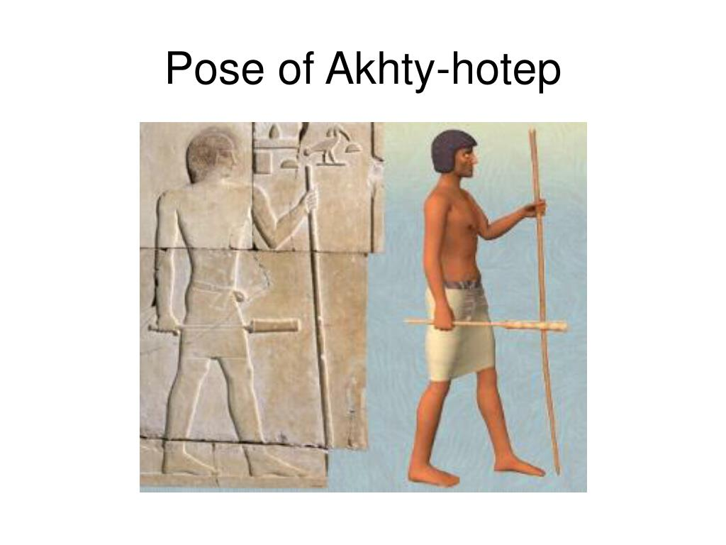 Pose of Akhty-hotep